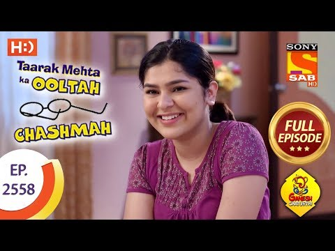 Taarak Mehta Ka Ooltah Chashmah - Ep 2558 - Full Episode - 19th September, 2018 thumbnail