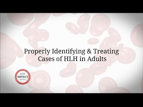 ASH Impact Series: Nancy Berliner, MD - Properly Identifying & Treating Cases of HLH in Adults