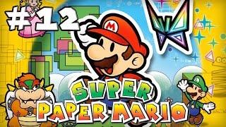 Super Paper Mario : Episode 12 | Let's Play [Live]