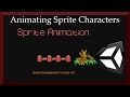 Animating Sprite Characters - 2D Game De