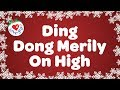Ding Dong Merrily on High with Lyrics | Christmas Carol