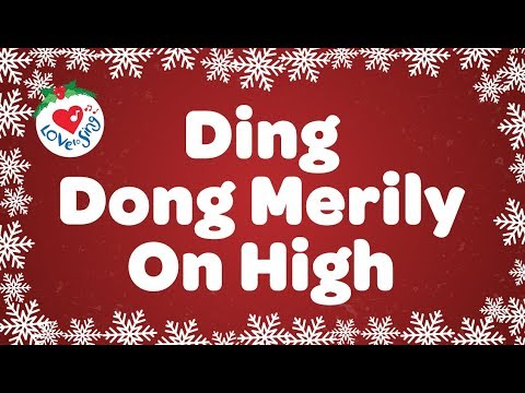 Ding Dong Merrily on High with Lyrics | Christmas Carol & Song | Children Love to Sing