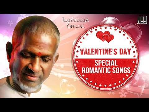 Valentine's Day Special Songs | Tamil Romantic Hits| Best Love Songs | Ilaiyaraaja Official