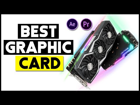 Best Graphics Card - Best Graphics Cards For Video Editing 2020