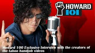 Howard 100 Exclusive Interview with the creators of the taboo handjob videos