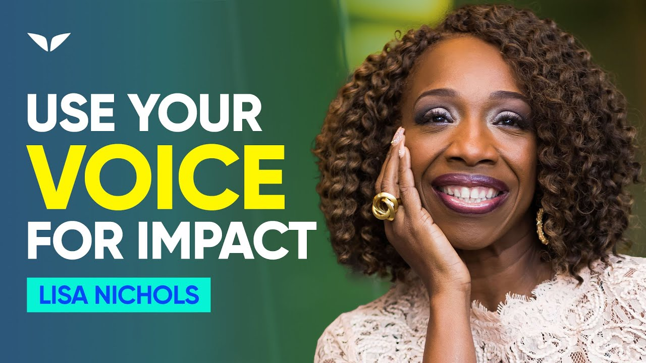 How To Use Your Voice So People Listen | Lisa Nichols
