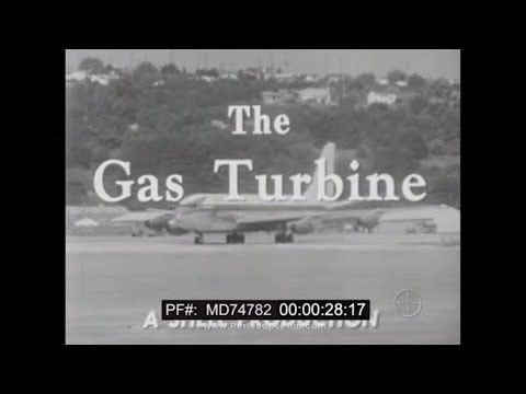 THE GAS TURBINE ENGINE JET ENGINE     SHELL OIL COMPANY FILM MD74782