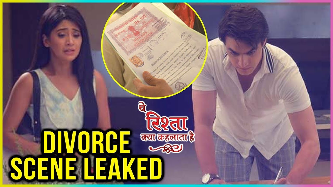 Naira And Kartik DIVORCE SCENE Leaked   Yeh Rishta Kya Kehlata Hai Upcoming  Episode Update