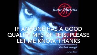 Ivan Matias - Your Love Has Gone Away