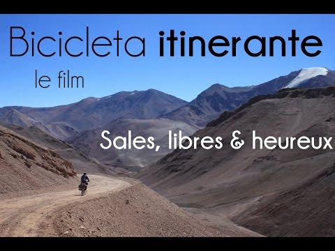 Bicicleta itinerante LE FILM - Sales, libres & heureux (film complet HD)