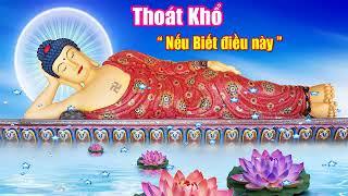 Nghe Lời Phật Dạy Này Mỗi Đêm Ngủ Rất Sâu May Mắn Tự Tìm Đến Mọi Việc Thuận Vô Cùng