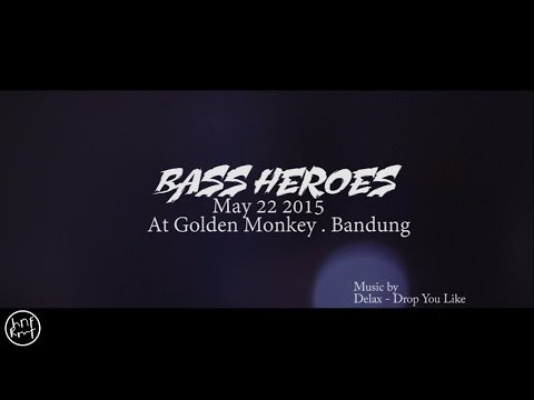 BASS HEROES 4th Aftermovie Unofficial at GoldenMonkey Bandung