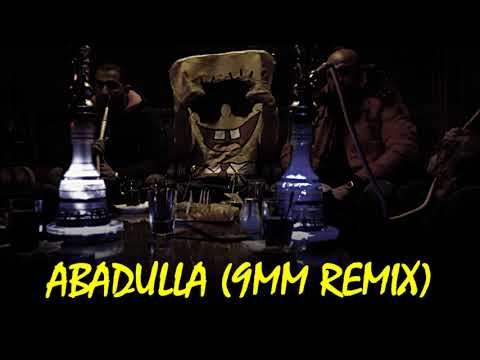 SPONGEBOZZ ► ABADULLA ◄  (9MM REMIX)