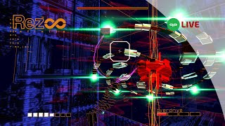 Live Gameplay | Rez Infinite (2001/2017)
