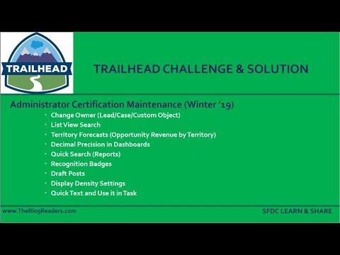Administrator Certification Maintenance Winter 19 - Trailhead Challenge
