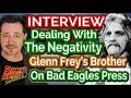 Capture de la vidéo Interview: Glenn Frey's Brother On Dealing With Negative Eagles Press