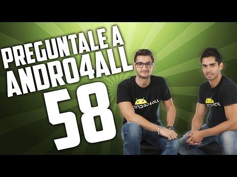 Preg�ntale a Andro4all 58