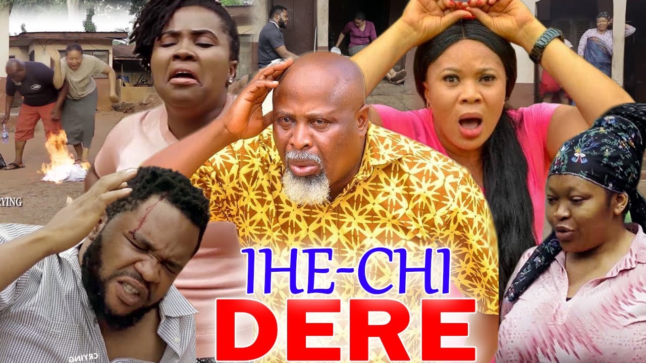 Download IHECHI DERE PART 3&4 - 2021 LATEST NIGERIAN NOLLYWOOD IGBO MOVIE FULL HD