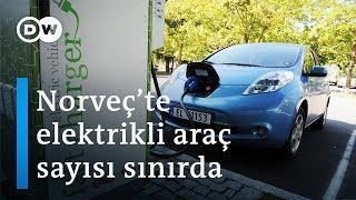 Norveç elektro mobilitede öncü - DW Türkçe
