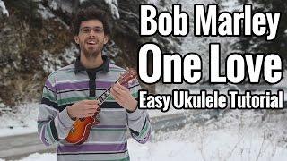Bob Marley - One Love - EASY Ukulele Tutorial
