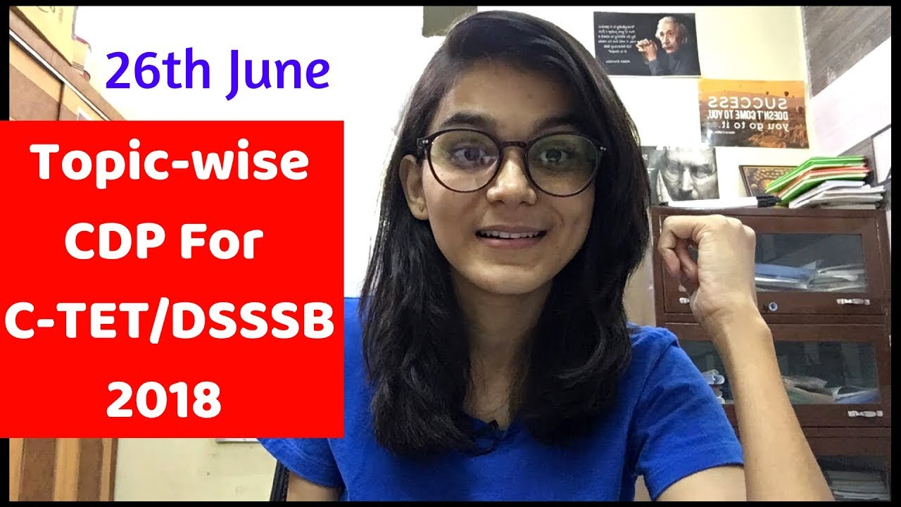 Let S Make Cdp Chapter Wise For C Tet Dsssb 2018 Child Development Principles Live Questions