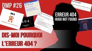 Dis-moi pourquoi l'erreur 404 ? DMP #26 thumbnail