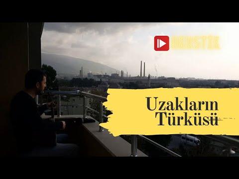 Uzakların Türküsü - Bahadır Çatalyürek (Karanlık Bir Akşamüstü)