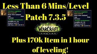 (HOT-FIXED) Under 6 Mins A Level Patch 7.3.5 Power Leveling ( NO RAF or XP POTS)! + 170,000Gold Xmog
