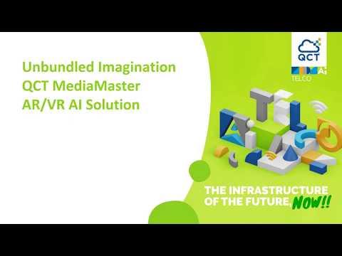 MWC2020: Unbundled Imagination - QCT MediaMaster AR/VR AI Solution