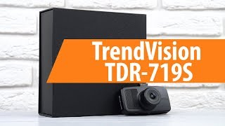 распаковка TrendVision TDR-719S / Unboxing TrendVision TDR-719S