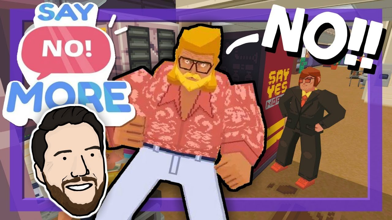 Download Say No! More - The power of a single word | Let's Play Demo Gameplay | Graeme Games