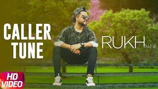 Rukh | Akhil | BOB | Sukh Sanghera | Caller Tune Codes