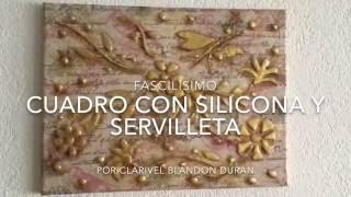 CUADRO Con SERVILLETA Y SILICONA