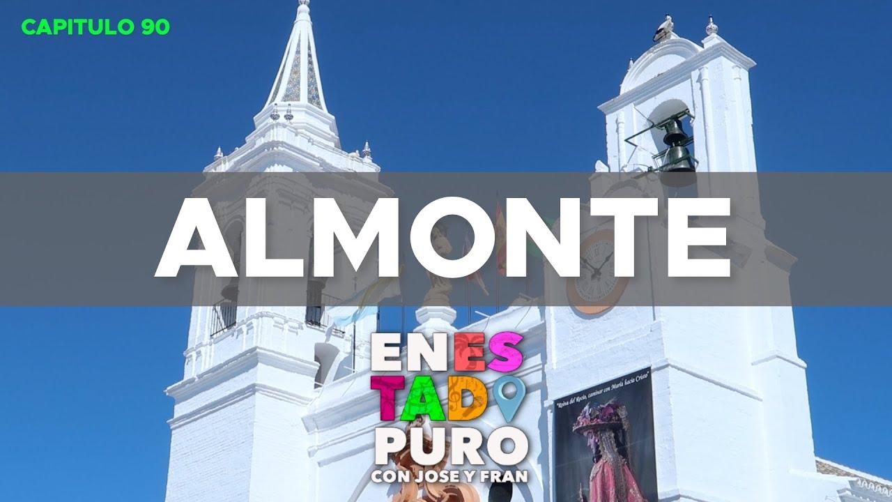 5X04 || ALMONTE EN ESTADO PURO