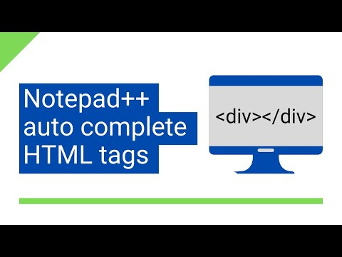 Notepad++ Auto Complete HTML Tags (auto Close HTML Tags)