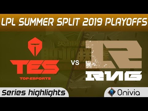 TES Vs RNG Highlights All Games LPL Summer 2019 Playoffs Top Esports Vs Royal Never Give Up LPL High