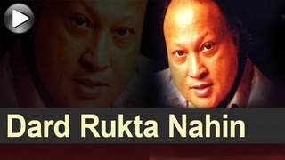Nusrat Songs - Dard Rukta Nahin Ek Pal Bhi - Yaadan Vichre Sajan Diyan - Nusrat Fateh Ali Khan
