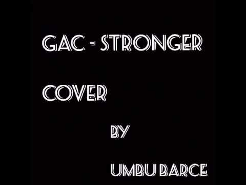 GAC - STRONGER COVER