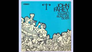 John Fahey - Uncloudy Day (***** PROPER VERSION *****)