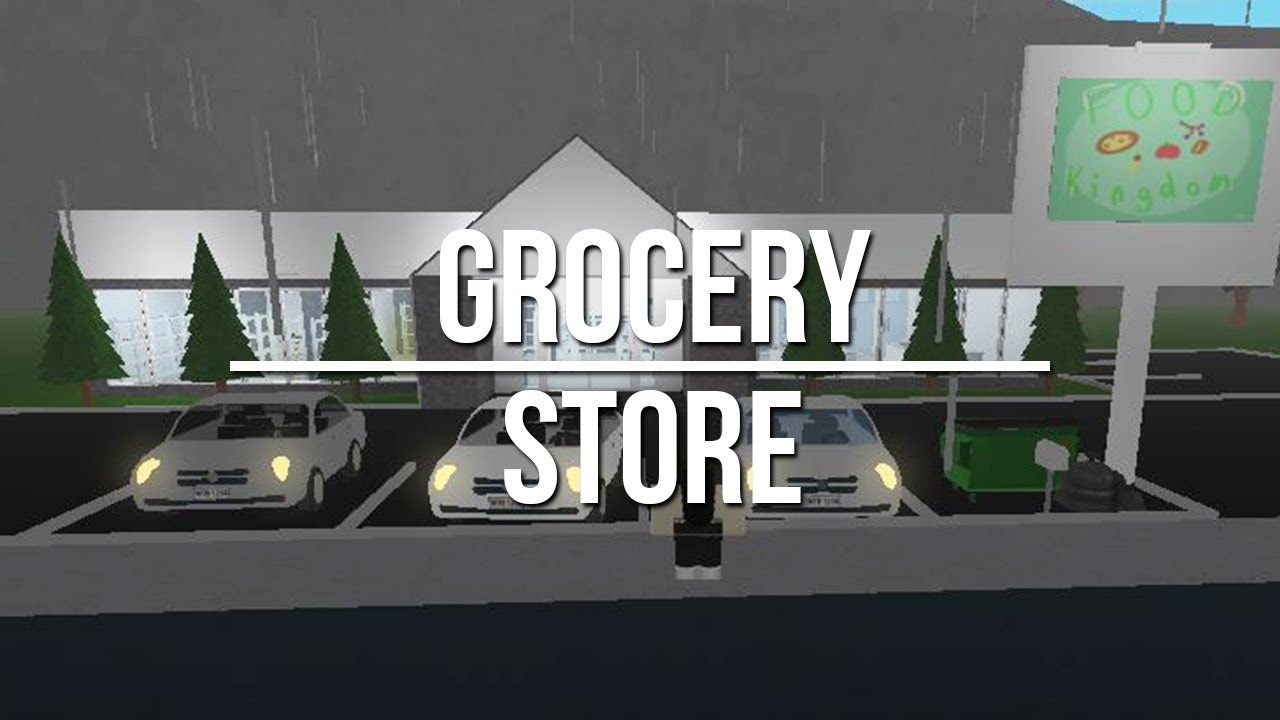 Welcome To Bloxburg: Grocery Store 33k - YouTube