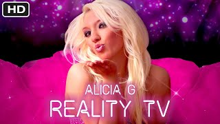 Alicia G - Reality TV - (Official Lyric Music Video)