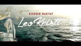 KONSER RAKYAT LEO KRISTI  | 0301 | GULAGALUGU SUARA NELAYAN