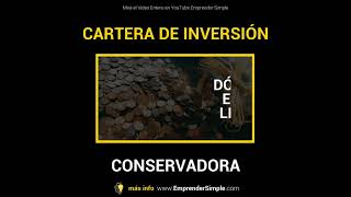 📕 INVERSIÓN CONSERVADORA! I Emprender Simple