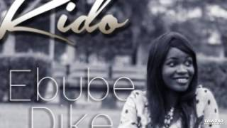 Ebube Dike by Kido
