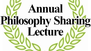 Annual Philosophy Lecture 2015