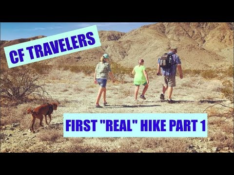"""CF Travelers First """"Real"""" Hike Part 1"""
