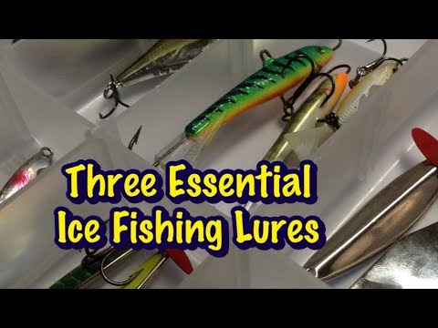 The Three Essential Ice Fishing Lures