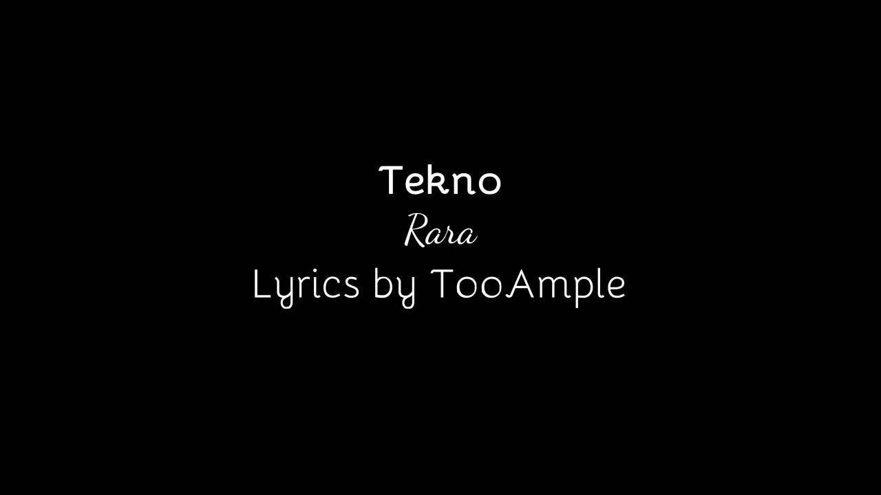 Tekno - Rara lyrics video