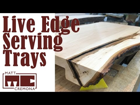 Making Live Edge Serving Platters