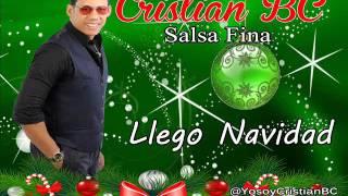 Cristian BC Llego Navidad Salsa Fina 2016